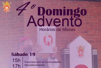 Horários das Missas do 4º domingo do Advento